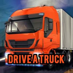 Drive a Truck