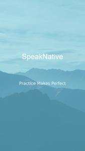 اسکرین شات برنامه SpeakNative - Practice & Learn 1