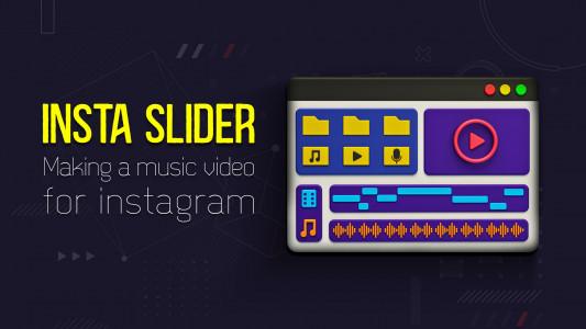 اسکرین شات برنامه Insta Slider-ساخت ویدیو برای اینستا 1
